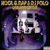 Kool G Rap and DJ Polo - Live And Let Die Deluxe Edition By Kool G Rap & D.j. Polo (2008-08-26) - Zortam Music