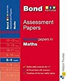 J M Bond Bond Second Papers in Maths 8-9 years: Years 8-9 (Bond Assessment Papers)