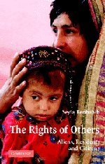 The Rights of Others: Aliens, Residents, and Citizens...