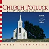 img - for Church Potluck : Carry-Ins and Casseroles (Paperback)--by Susie Siegfried [2006 Edition] book / textbook / text book