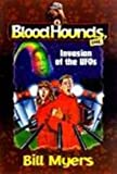 Invasion of the UFO's (Bloodhounds, Inc. #4) (061323281X) by Myers, Bill