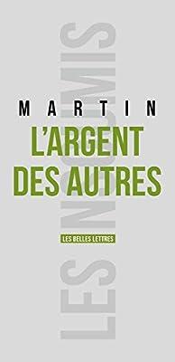 L'Argent des autres par Emmanuel Martin