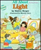 All About Light: Do It Yourself Science Book (0590480766) by Melvin Berger