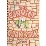 Convict Cookbook: A Charity Project by the Convicts at the Washington State Penitentiary, Walla Walla, WA