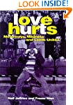 Love Hurts: Motorways, Madness and Le...