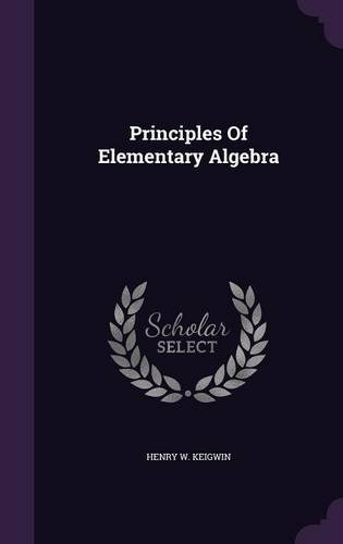 Principles Of Elementary Algebra