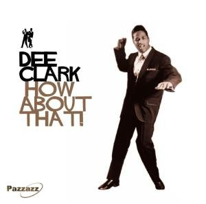 Dee Clark - How About That! [UK-Import] - Zortam Music