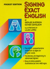 Signing Exact English - Pocket Edition - Eighth Printing...