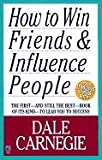 How to Win Friends and Influence People (0671027034) by Carnegie, Dale