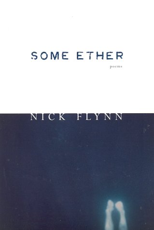 Some Ether, NICK FLYNN