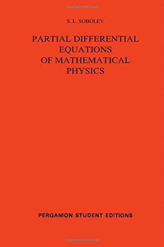 Partial Differential Equations of Mathematical Physics: International Series of Monographs in Pure and Applied Mathematics