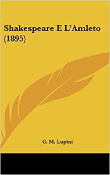 Shakespeare E L'Amleto (1895) (Italian Edition) (Italian) Hardcover