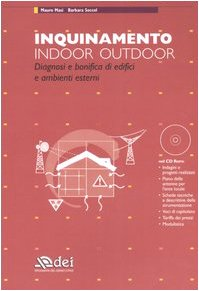 Cover Inquinamento indoor outdoor. Diagnosi e bonifica di edifici e ambienti esterni. Con CD-ROM