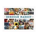The Borough Market Book: From Roots to Renaissanceby Ptolemy Dean
