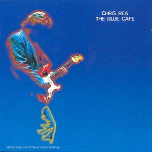 Chris Rea - The Blue Caf? - Zortam Music
