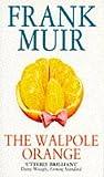 The Walpole Orange (0552141364) by FRANK MUIR
