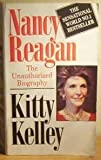 Nancy Reagan: The Unauthorized Biography (0553404245) by Kelley, Kitty