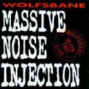 Massive Noise Injection by Wolfsbane