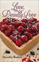 Love, Deadly Love, Dorothy Bodoin