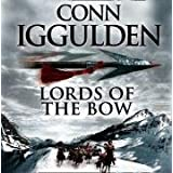 Lords of the Bow (Conqueror, Book 2)by Conn Iggulden