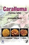 Caralluma (Sensu Lato) in India: Antiobesity Plants