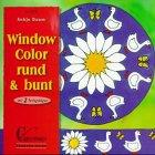 Brunnen-Reihe, Window Color rund & bunt