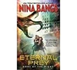 Eternal Prey (0062018957) by Bangs, Nina