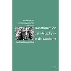 Transformation der Metaphysik in die Moderne
