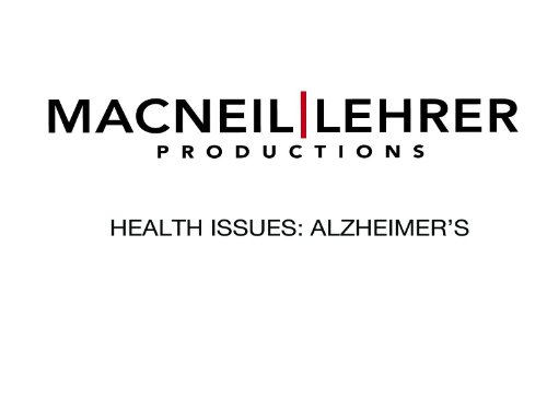 Health Issues: Alzheimer's - DELETE
