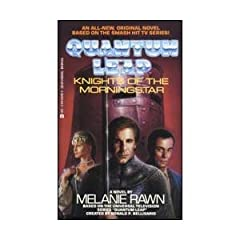 Knights of the Morningstar (Quantum Leap) by Melanie Rawn