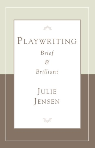 Playwrighting, Brief and Brilliant (Career Development...