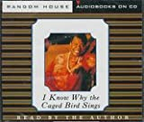 Maya Angelou I Know Why the Caged Bird Sings: Audio Cds