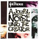 Joyful Noise Unto the Creator