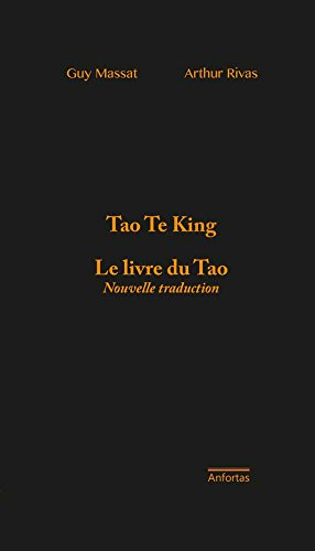 Tao Te King : Le livre du Tao