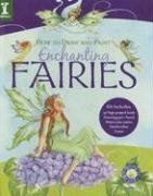 How To Draw And Paint Enchanting Fairies (How to Draw & Paint)
