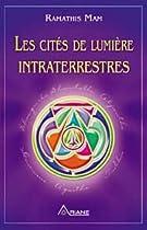 Les cités de lumière intraterrestres