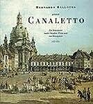 Bernardo Bellotto genannt Canaletto:...