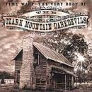 Time Warp: The Very Best of Ozark Mountain Daredevils Ozark Mountain Dared
