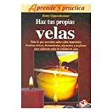 img - for Haz Tus Propias Velas (Spanish Edition) book / textbook / text book