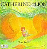 Catherine and the Lion (Picture Lions)