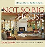 img - for The Not So Big House: A Blueprint for the Way We Really Live [Paperback] book / textbook / text book