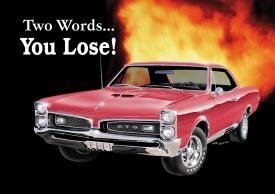pontiac-gto-car-two-words-you-lose-retro-vintage-tin-sign-by-iwdsc