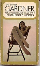 Case of the Long Legged Models, ERLE STANLEY GARDNER