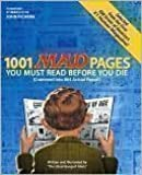 1001 MAD Pages You Must Read Before You Die (Crammed Into 864 Actual Pages)