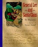 General Lee and Santa Claus: An Adaptation PDF