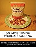 img - for An Advertising World: Branding book / textbook / text book