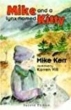 img - for Mike and a Lynx named Kitty book / textbook / text book