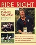 img - for Ride Right with Daniel Stewart: The Equi-librium Programme, Achieving a Balanced Frame and Frame of Mind book / textbook / text book