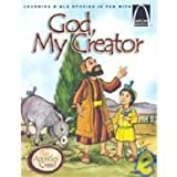 img - for God, My Creator: The Apostles' Creed (Arch Books) book / textbook / text book