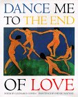 Dance me to the end of love /
